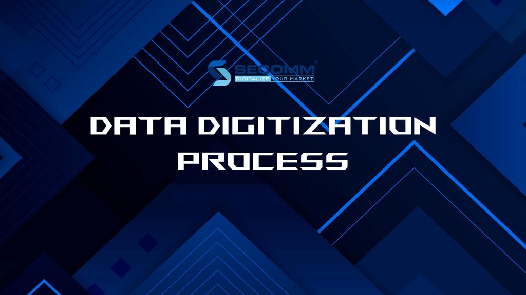 data digitization process